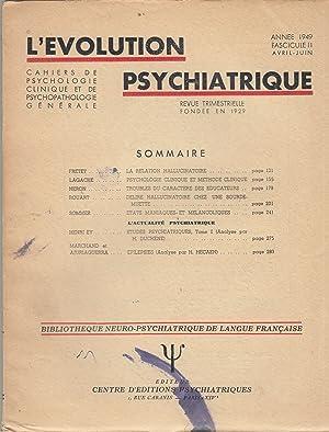 L'Évolution Psychiatrique - Cahiers de Psychologie clinique: Fretet, Lagache, Neron,