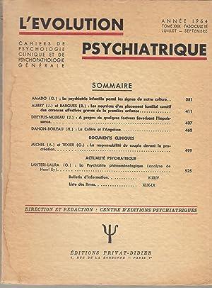 L'Évolution Psychiatrique - Cahiers de Psychologie clinique: G. Amado, J.