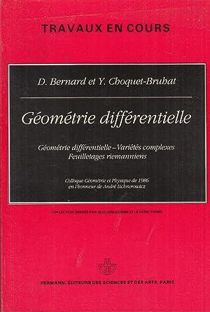 Travaux en cours - Géométrie différentielle : Thierry Aubin, Jean-Marie