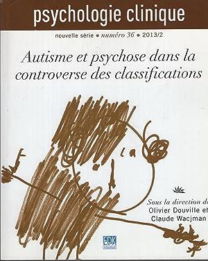 Psychologie clinique, nouvelle série, N° 36, Février: Douville, Wacjman, Delion,