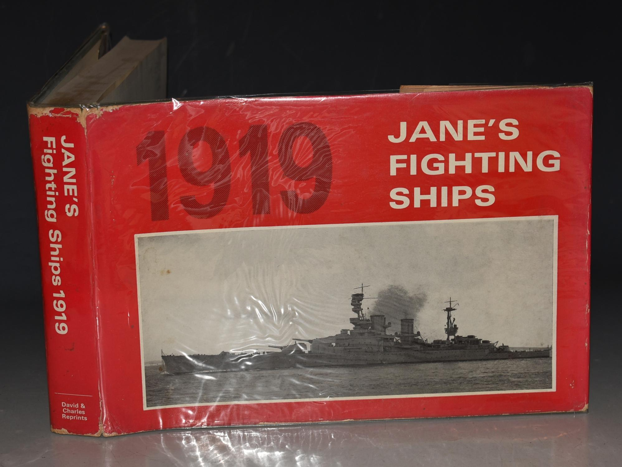 Jane's Fighting Ships 1919 A Reprint of the 1919 Edition of Fighting Ships. Including a chapter on the Progress of Marine Engineering by Charles De Grave Sells.