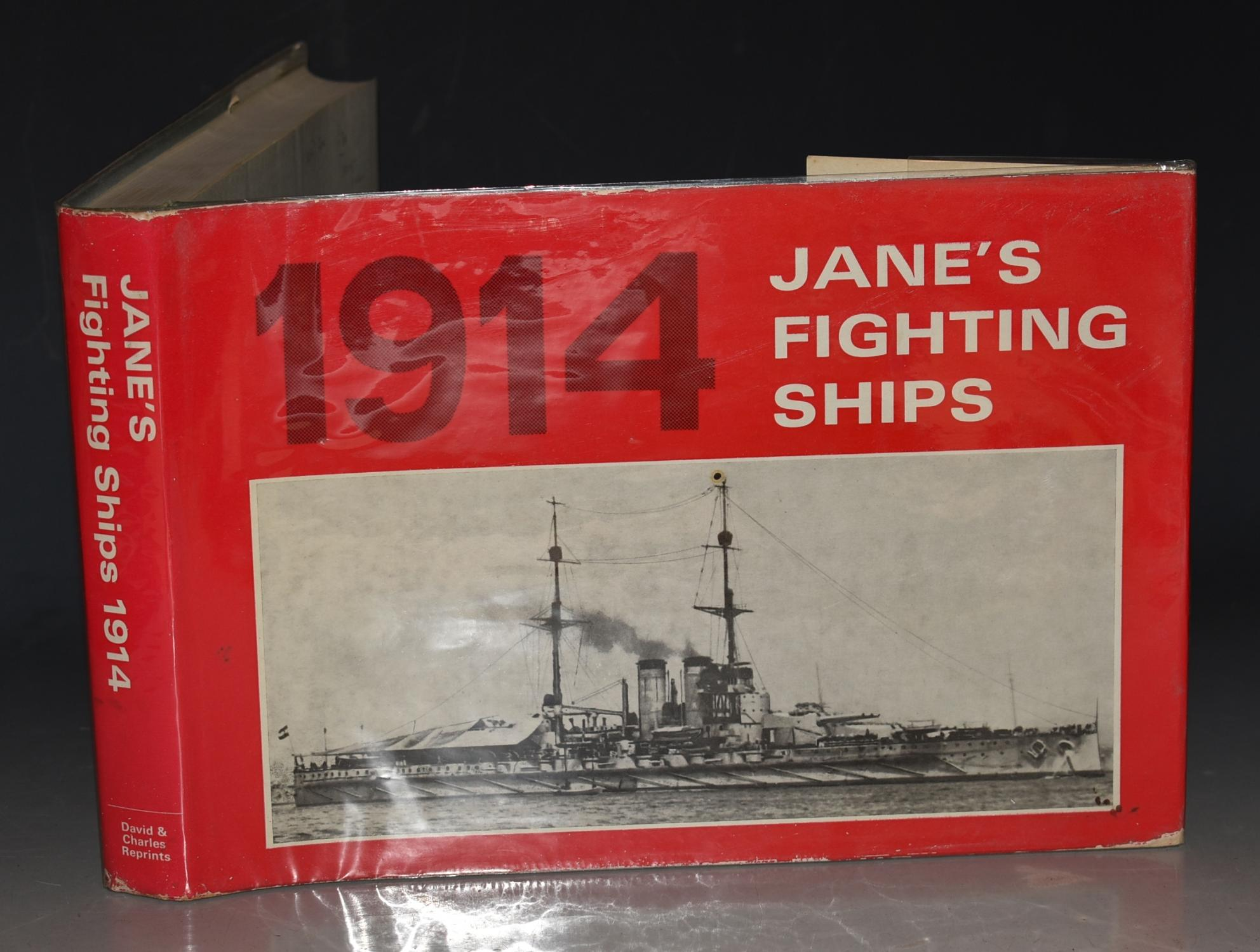 Jane's Fighting Ships 1914 A Reprint of the 1914 Edition of Fighting Ships. Including a chapter on the Progress of Marine Engineering by Charles De Grave Sells.