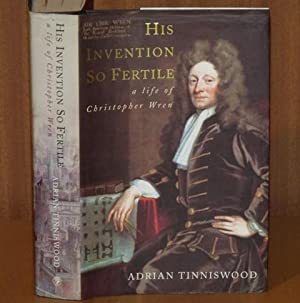 His Invention so Fertile a Life of: TINNISWOOD, ADRIAN: