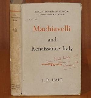 Machiavelli and Renaissance Italy. Teach Yourself History.: HALE, J.R.: