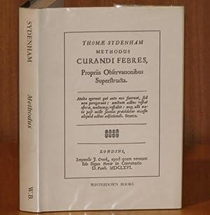 Methodus Curandi Febres Propriis Observationibus Superstructura. The: SYDENHAM, THOMAE: