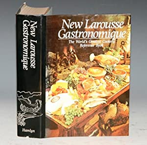 New Larousse Gastronomique The World?s Greatest Cookery: MONTAGNE, Prosper; DUNBAR,