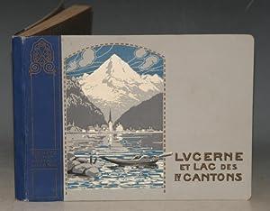 Lucerne et Lac Des IV Cantons (Lake Lucerne and the Four Townships) Souvenir Album of Lucerne in ...