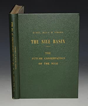 The Future Conservation of The Nile. The Nile Basin. Volume VII. Physical Department Paper No. 51...
