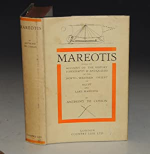 Mareotis. Being a Short Account of the History and Ancient Monuments of the North-Western Desert ...
