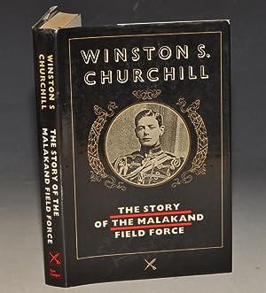 The Story of the Malakand Field Force.: CHURCHILL, WINSTON S.: