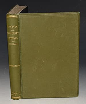 Permanent and Temporary Pastures. With descriptions and coloured illustrations of leading natural...