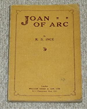 Joan of Arc. Signed copy.: INCE, R.B.: