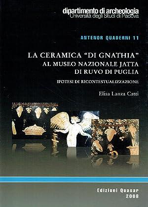 La ceramica «di Gnathia» al museo nazionale: Lanza Catti Elisa