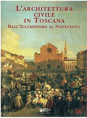 L'architettura civile in Toscana: N.D.