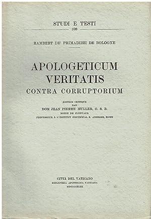 Apologeticum veritatis contra Corruptorium. Edition critique: Ramberti de' Primadizzi;
