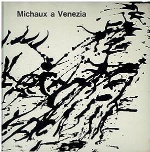 Michaux a Venezia : Centro internazionale delle