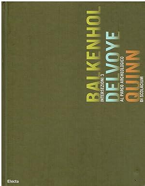 Intersezioni 3: Balkenhol, Delvoye, Quinn al Parco: a cura di
