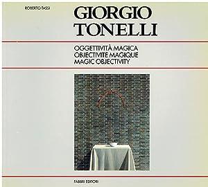 Giorgio Tonelli: oggettivita magica : Tour du: un'esposizione a cura
