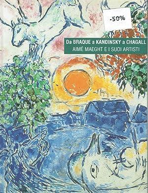 Da Braque a Kandinsky a Chagall. Aimè: Llorens Tomàs; Llorens