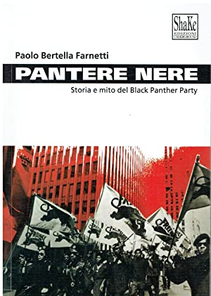 Pantere nere : storia e mito del: Paolo Bertella Farnetti