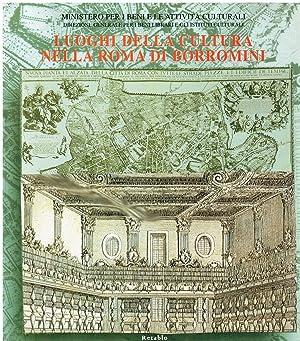 Luoghi della cultura nella Roma di Borromini: a cura di