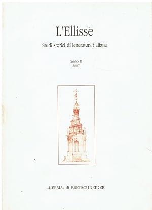 L'Ellisse. Studi storici di letteratura italiana, anno: aa.vv.