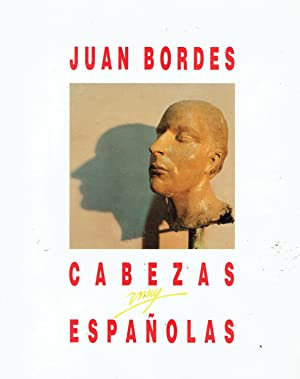 Juan Bordes. Cabezas muy espanolas