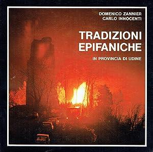 Tradizioni epifaniche in provincia di Udine : Domenico Zannier, Carlo