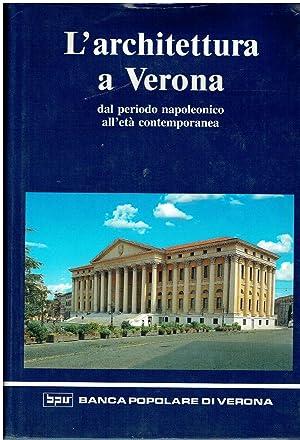 L'architettura a Verona dal periodo napoleonico all'età: N.D.