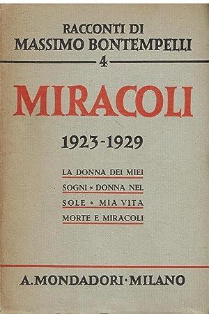 Miracoli (1923-1929) : La donna dei miei: Massimo Bontempelli