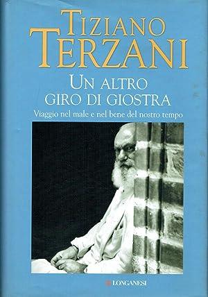 Un altro giro di giostra: di Tiziano Terzani