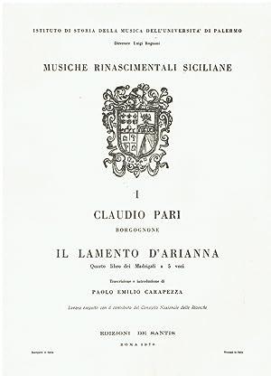 Musiche rinascimentali siciliane I: Il lamento d'Arianna,: Claudio Pari Borgognone