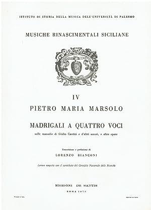 Musiche rinascimentali siciliane IV: secondo libro dei: Pietro Maria Marsolo