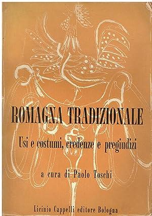 Romagna tradizionale : usi e costumi, credenze: a cura di