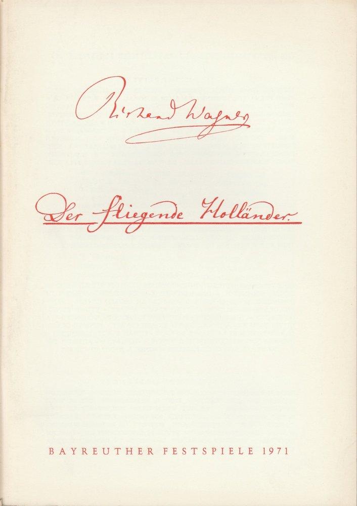 Programmheft VII Der fliegende Holländer Bayreuther Festspiele: Bayreuther Festspiele, Festspielleitung
