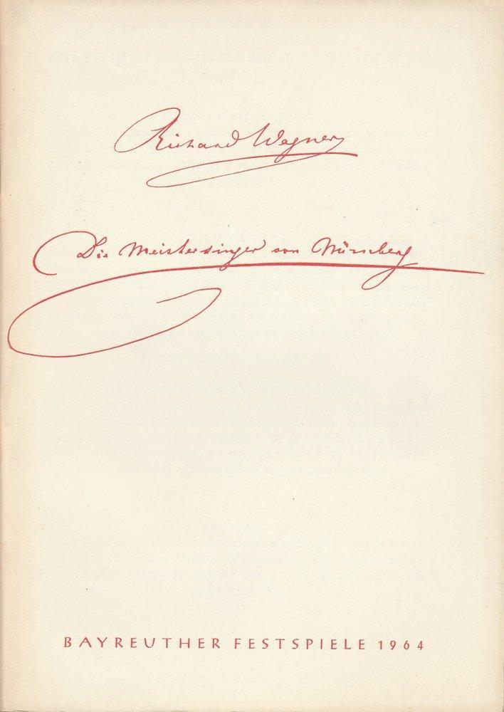 Programmheft Die Meistersinger von Nürnberg Bayreuther Festspiele: Bayreuther Festspiele, Festspielleitung,