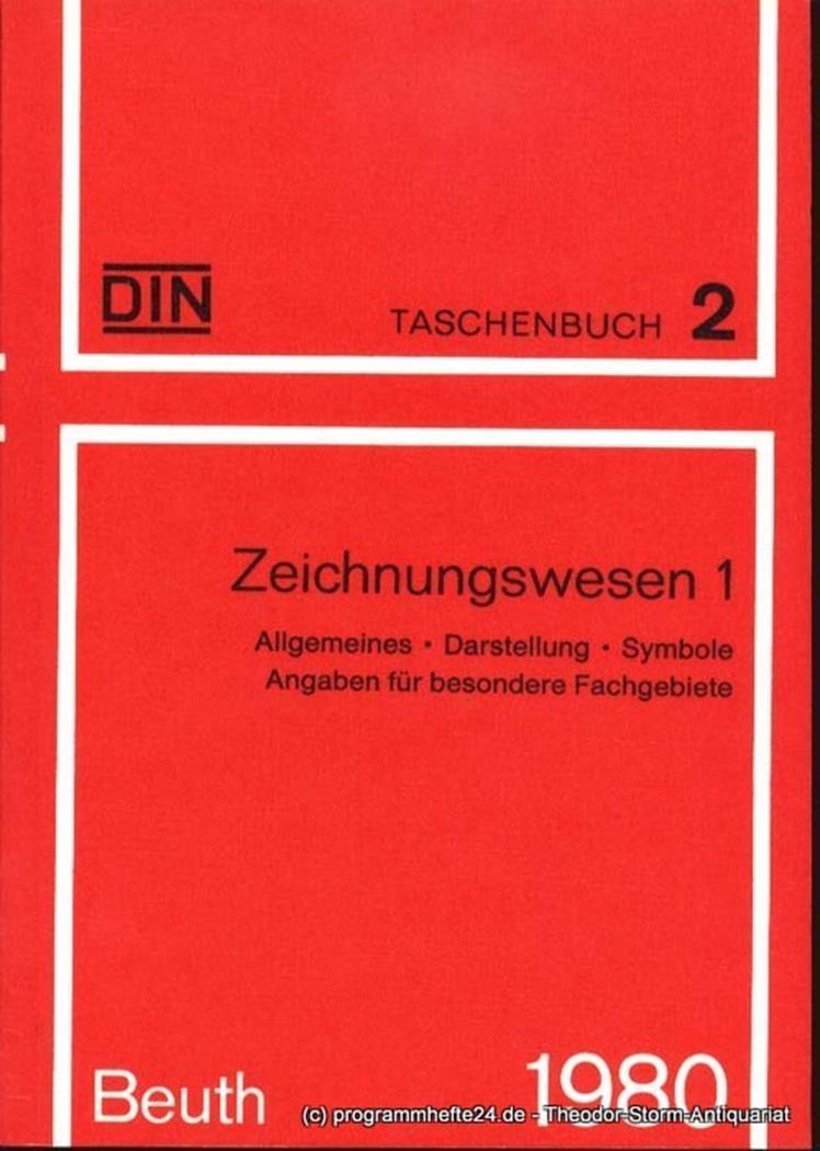 Zeichnungswesen 1 Allgemeines Darstellung Symbole Angaben für: DIN Deutsches Institut