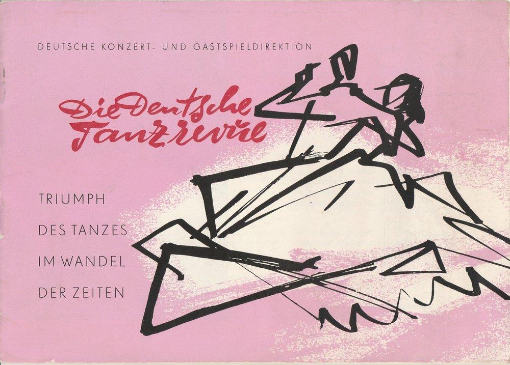 Programmheft Die Deutsche Tanzrevue. Tausend Jahre Tanz: Deutsche Konzert- und