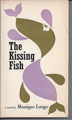 The Kissing Fish: Lange, Monique