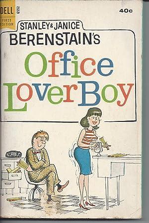 Office Lover Boy: Berenstain, Stanley &