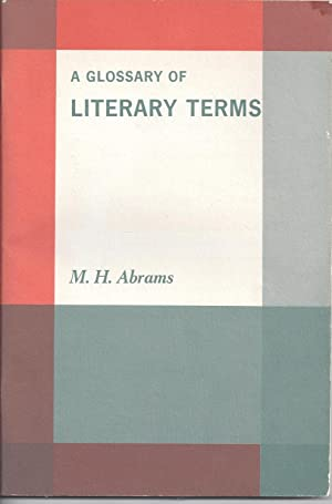 A Glossary Of Literary Terms: Abrams, M.H.