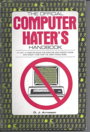 The Official Computer Hater's Handbook