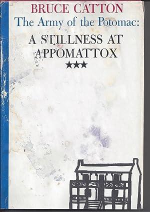 -addsbfdcmA Stillness at Appomattox (Army of the Potomac, Vol. 3)