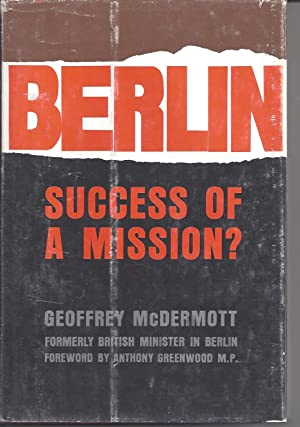 Berlin: Success of a Mission?