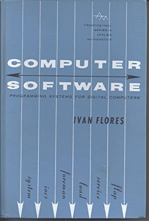 Computer Software: Programming Systems for Digital Computers