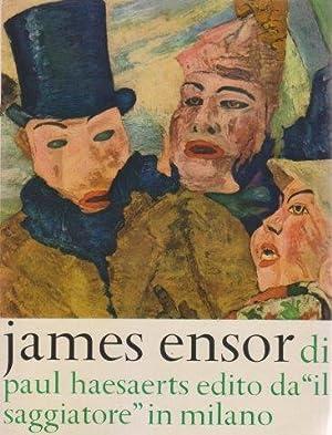 James Ensor. La vita e l'opera: HAESAERTS Paul