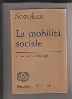 La mobilità sociale: SOROKIN Pitirim