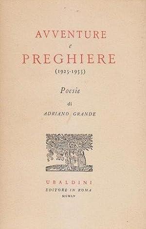 Avventure e preghiere (1925-1955): GRANDE Adriano