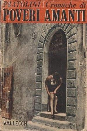 Cronache di poveri amanti: PRATOLINI Vasco