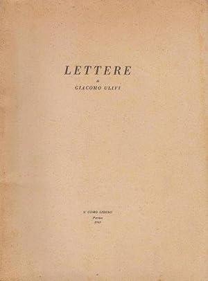 Lettere di Giacomo Ulivi: ULIVI Giacomo